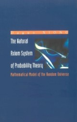 Natural Axiom System Of Probability Theory, The: Mathematical Model Of The Random Universe