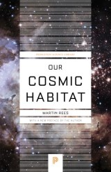 Our Cosmic Habitat