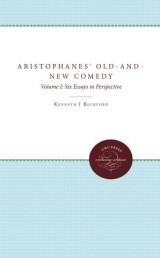 Aristophanes' Old-and-New Comedy