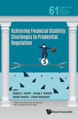 Achieving Financial Stability: Challenges To Prudential Regulation