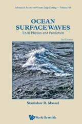 Ocean Surface Waves: Their Physics And Prediction (Third Edition)