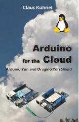 Arduino for the Cloud: