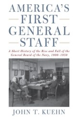 America's First General Staff