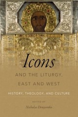 Icons and the Liturgy, East and West