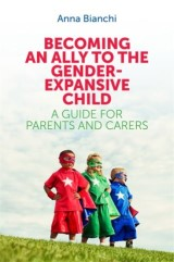 Becoming an Ally to the Gender-Expansive Child