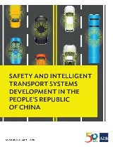 Safety and Intelligent Transport Systems Development in the People's Republic of China