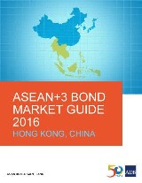 ASEAN+3 Bond Market Guide 2016 Hong Kong, China