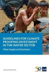 Guidelines for Climate Proofing Investment in the Water Sector