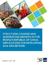 Structural Change and Moderating Growth in the People's Republic of China