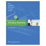 Managing Marketing: Guidelines for Practice Success