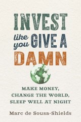 Invest Like You Give a Damn
