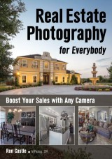 Real Estate Photography for Everybody