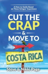 Cut the Crap & Move To Costa Rica