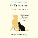 My Patients and Other Animals