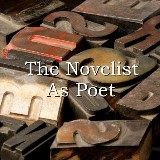 The Novelist As Poet