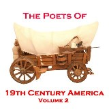 The Poets Of 19th Century America - Volume 2