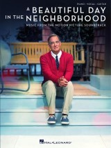 A Beautiful Day In The Neighborhood: Music From The Motion Picture Soundtrack (Songbook)