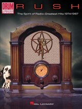 Rush - The Spirit of Radio: Greatest Hits 1974-1987 Drum Songbook