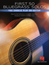First 50 Bluegrass Solos You Should Play on Guitar