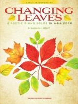 Changing Leaves - 8 Poetic Piano Solos in ABA Form