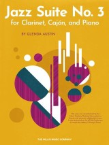 Jazz Suite No. 3 for Clarinet, Cajon, and Piano