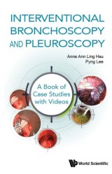Interventional Bronchoscopy and Pleuroscopy