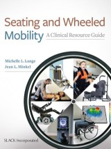 Seating and Wheeled Mobility