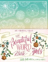 NIV, Beautiful Word Bible for Girls
