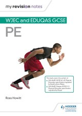 My Revision Notes: WJEC and Eduqas GCSE PE