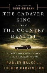 The Cadaver King and the Country Dentist