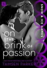On the Brink of Passion