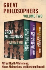 Great Philosophers Volume Two