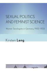 Sexual Politics and Feminist Science