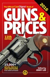 Official Gun Digest Book of Guns & Prices 2016