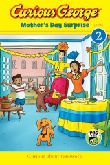 Curious George Mother's Day Surprise (CGTV Reader)