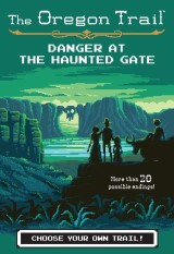 Danger at the Haunted Gate