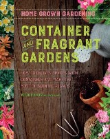 Container and Fragrant Gardens
