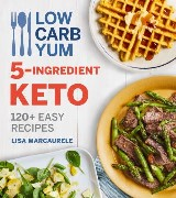 Low Carb Yum 5-Ingredient Keto