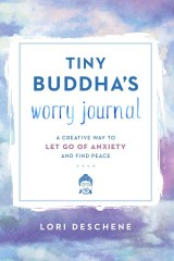 Tiny Buddha's Worry Journal