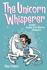 The Unicorn Whisperer (Phoebe and Her Unicorn Series Book 10)
