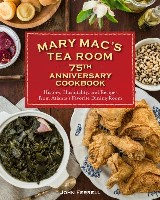 Mary Mac's Tea Room 75th Anniversary Cookbook