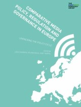 Comparative Media Policy, Regulation and Governance in Europe