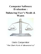 Computer Software Evaluation: Balancing User's Need & Wants