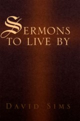 Sermons to Live By