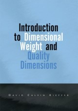 Introduction to Dimensional Weight and Quality Dimensions