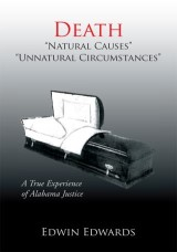 Death ''Natural Causes'' ''Unnatural Circumstances''