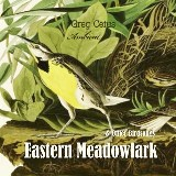 Eastern Meadowlark and Other Bird Songs