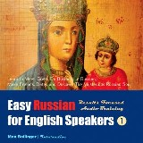 Easy Russian for English Speakers Volume 1