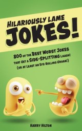 Hilariously Lame Jokes!
