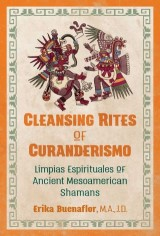 Cleansing Rites of Curanderismo